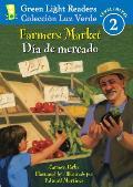 Farmers Market/Dia de Mercado (Green Light Reader Bilingual - Level 2)