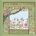 The Three Little Pigs (Folk Tale Classics)