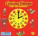 Curious George: Time for School (Curious George)