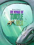 The Voyage of Turtle Rex Cover