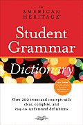 The American Heritage Student Grammar Dictionary