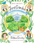 First Garden: The White House Garden and How It Grew Cover