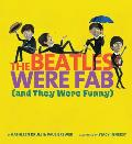 Beatles Were Fab & They Were Funny