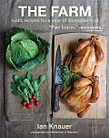 Farm Rustic Recipes for a Year of Incredible Food