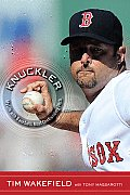 Knuckler: My Life with Baseball's Most Confounding Pitch Cover