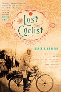 The Lost Cyclist: The Epic Tale of an American Adventurer and His Mysterious Disappearance Cover