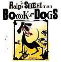 Ralph Steadman Book of Dogs