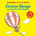 Curious George and the Hot Air Balloon (Curious George) Cover