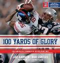 100 Yards of Glory: The Greatest Moments in NFL History Cover