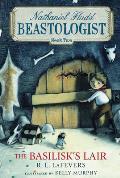 Nathaniel Fludd Beastologist 02 Basilisks Lair