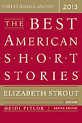 The Best American Short Stories 2013 (Best American)
