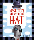 Magritte's Marvelous Hat: A Picture Book Cover