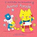 Animal Parade: A Lift-The-Flap...