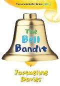 Lemonade War #03: The Bell Bandit