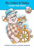 Mr. Putter &amp; Tabby Clear the Decks (Mr. Putter &amp; Tabby)