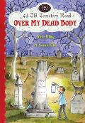 43 Old Cemetery Road #02: Over My Dead Body Cover