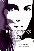 Trickster's Girl: The Raven Duet Book #1