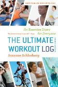 The Ultimate Workout Log: An Exercise Diary for Everyone Cover