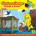 Curious George Builds a Home [With DVD]