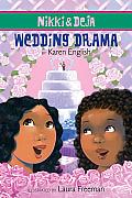 Wedding Drama (Nikki & Deja)
