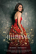 Gilded Wings #01: Illuminate: A Gilded Wings Novel, Book One Cover
