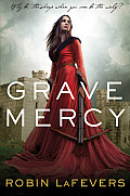 Grave Mercy (His Fair Assassin Trilogy #1) Cover