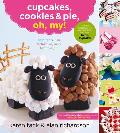 Cupcakes, Cookies & Pie, Oh, My! Cover