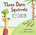 Those Darn Squirrels Fly South Cover