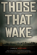 Those That Wake