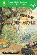 A Brand-New Day with Mouse and Mole