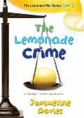 Lemonade War #02: The Lemonade Crime