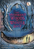 Mysterious Woods of Whistle Root