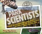 Park Scientists: Gila Monsters, Geysers, and Grizzly Bears in America's Own Backyard (Scientists in the Field)