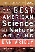 Best American Science & Nature Writing #2012: The Best American Science and Nature Writing Cover