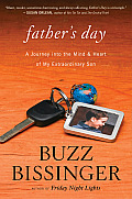 Fathers Day A Journey into the Mind & Heart of My Extraordinary Son