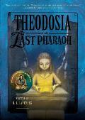 Theodosia 04 & the Last Pharaoh