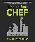 The 4-Hour Chef: The Simple Path to Cooking Like a Pro, Learning Anything, and Living the Good Life Cover