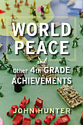 World Peace & Other 4th Grade Achievements