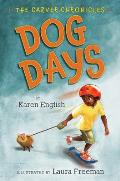 Dog Days: The Carver Chronicles, Book One (Carver Chronicles)
