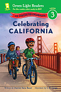 Celebrating California: 50 States to Celebrate (Green Light Readers: Level 3) Cover