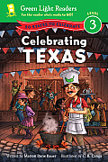 Celebrating Texas: 50 States To Celebrate (Green Light Readers: Level 3) by Marion Dane Bauer