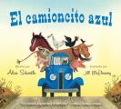 El Camioncito Azul (Little Blue Truck, Spanish Edition) (Little Blue Truck)