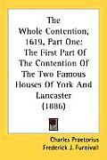The Whole Contention, 1619, Part One: The First Part of the Contention of the Two Famous Houses of York and Lancaster (1886)