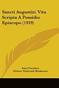 Sancti Augustini Vita Scripta a Possidio Episcopo (1919)