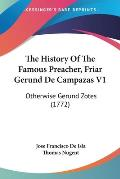 The History of the Famous Preacher, Friar Gerund de Campazas V1: Otherwise Gerund Zotes (1772)