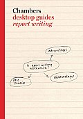 Chambers Desktop Guides: Report Writing