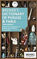 Brewer's Dictionary of Phrase and Fable,