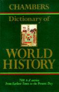 Chambers Dictionary Of World History