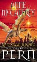 Red Star Rising Second Chronicles Of Pern