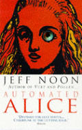 Automated Alice by Jeff Noon